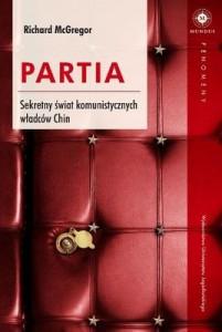 richard-mcgregor-partia-sekretny-swiat-komunistycznych-wladcow-chin-the-party-the-secret-world-of-chinas-communist-rulers-cover-okladka